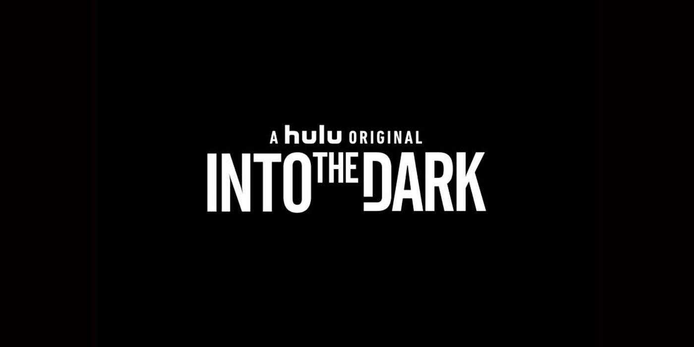 Hulu Renews Into the Dark for Season 2 | Screen Rant