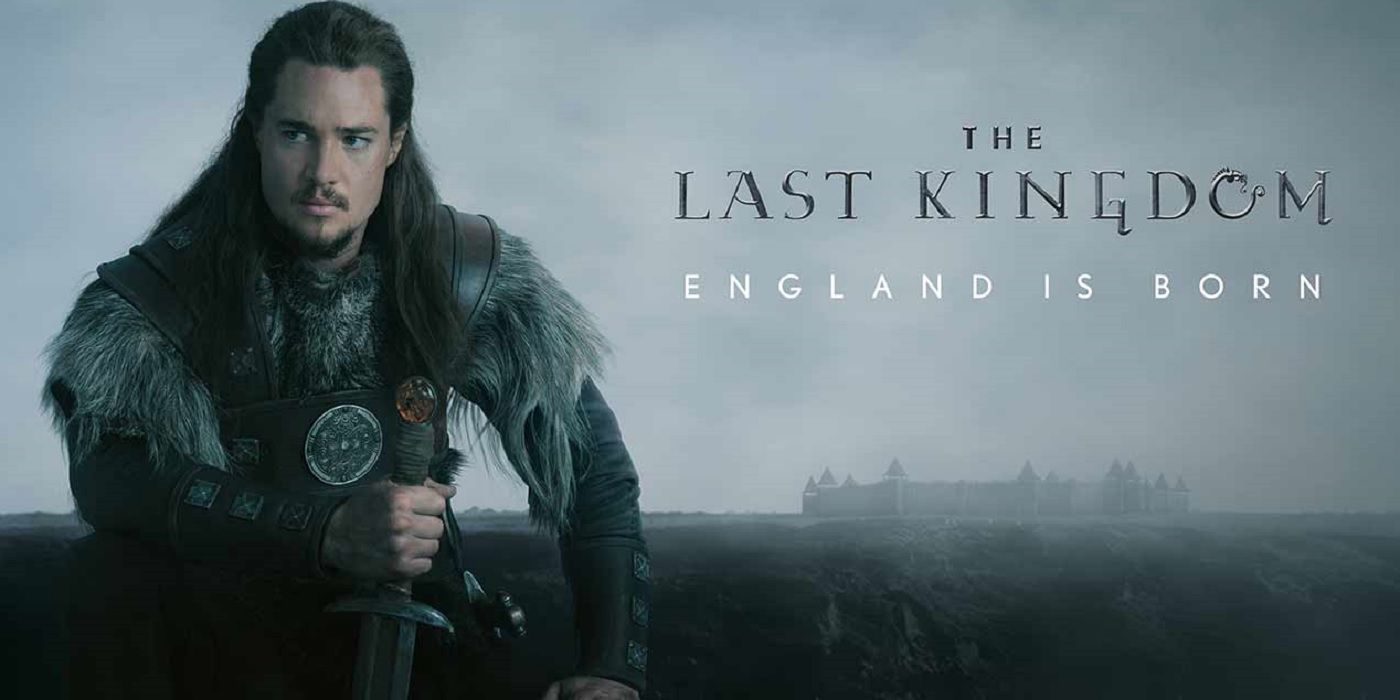 The Last Kingdom: 10 Surprisingly Historically Accurate Details