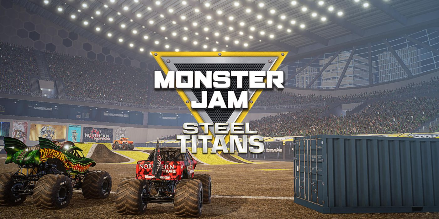 Monster Jam Steel Titans Review The Potential Crashes And Burns
