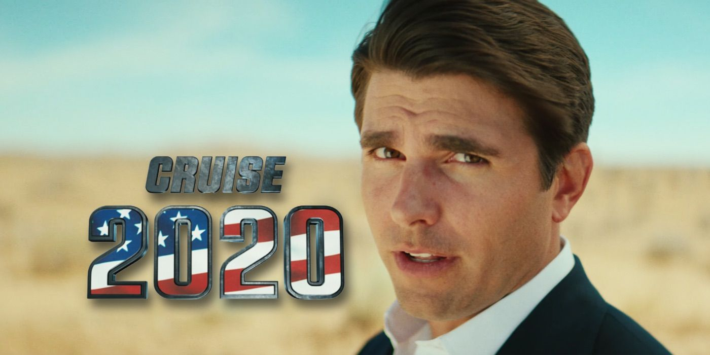 Tom Cruise 2020.Tom Cruise 2020 Presidential Campaign Parody Video Is Too Real