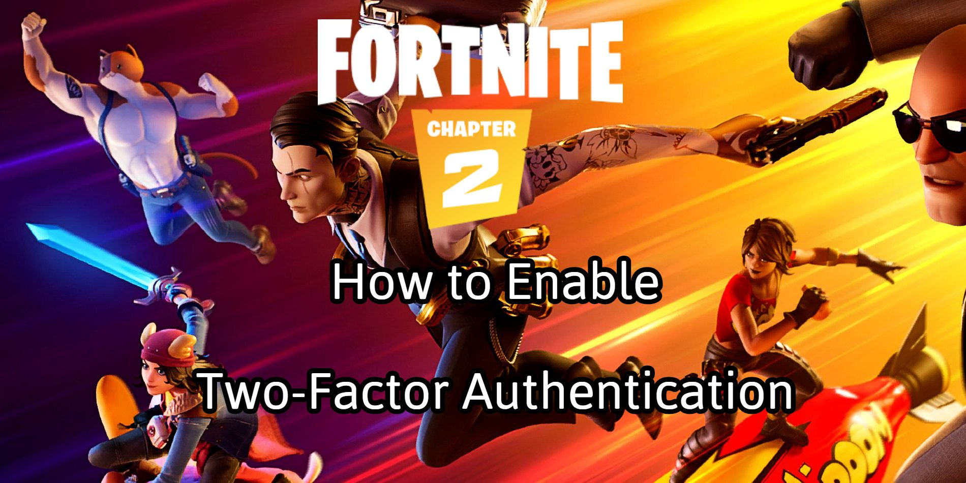 Fortnite How To Enable Two Factor Authentication Screen Rant