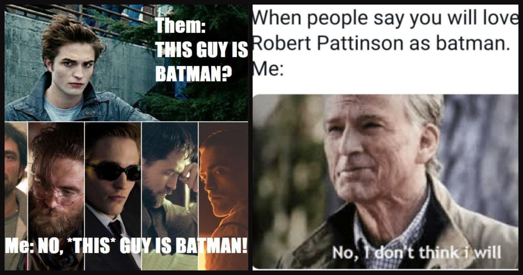 Batman: 10 Robert Pattinson Memes Starring Him As The New ...