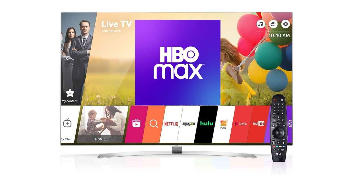 How To Watch HBO Max On Your LG Smart TV Without App