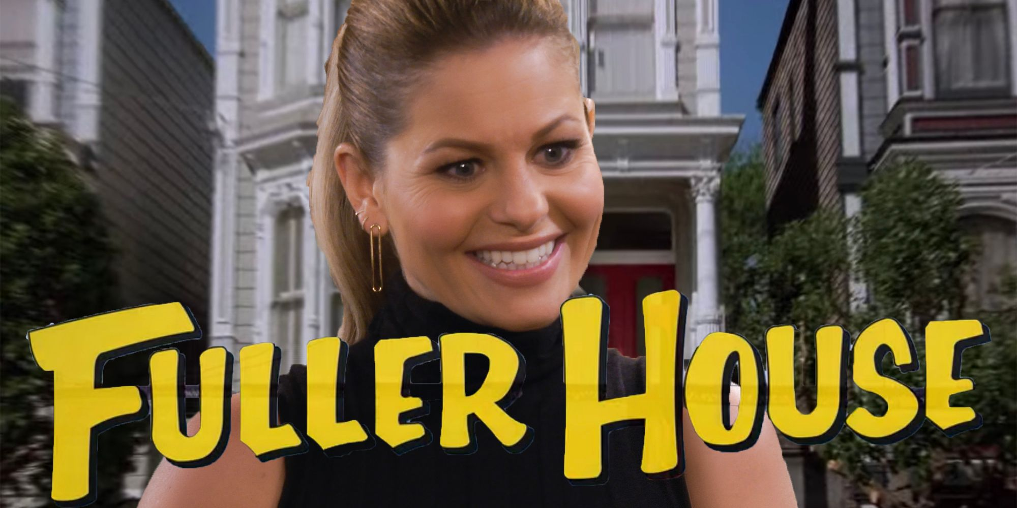 Fuller House Title Explained: How The Netflix Show Got Its Name